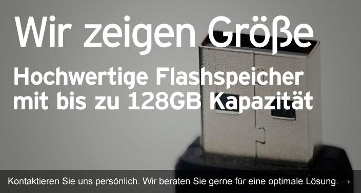 Flash Speicher bis zu 128 GB